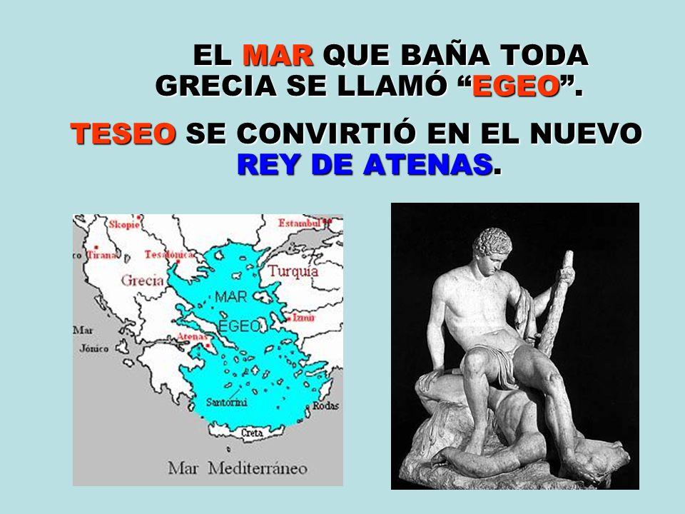 EL MAR QUE BAÑA TODA GRECIA SE LLAMÓ EGEO.EL MAR QUE BAÑA TODA GRECIA SE LLAMÓ EGEO.