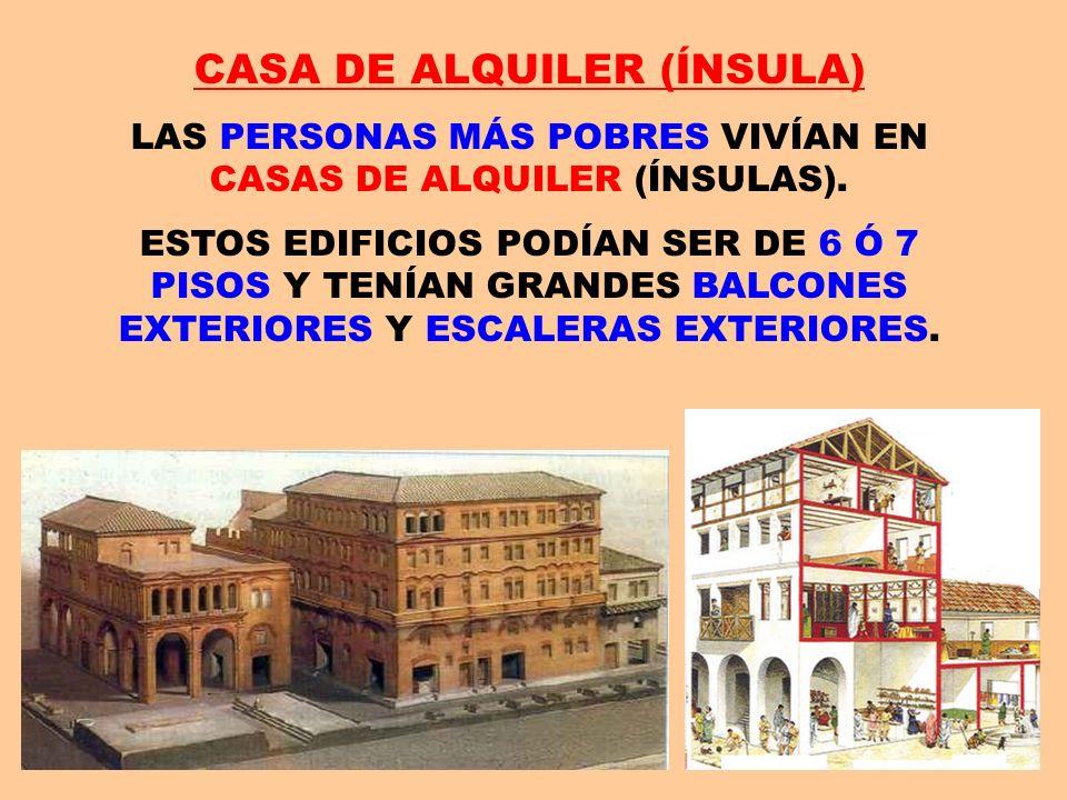CASA DE ALQUILER (ÍNSULA) LAS PERSONAS MÁS POBRES VIVÍAN EN CASAS DE ALQUILER (ÍNSULAS). ESTOS EDIFICIOS PODÍAN SER DE 6 Ó 7 PISOS Y TENÍAN GRANDES BA