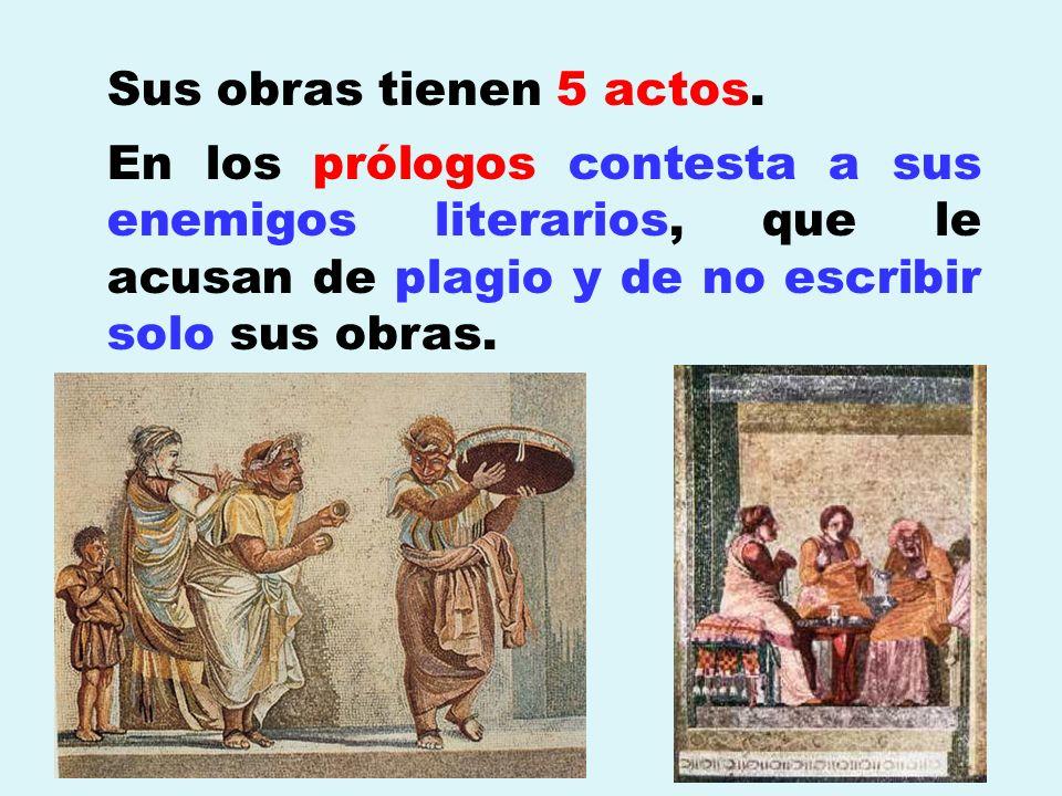 Sus obras tienen 5 actos. En los prólogos contesta a sus enemigos literarios, que le acusan de plagio y de no escribir solo sus obras.