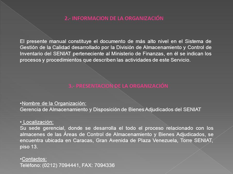 El presente manual constituye el documento de más alto nivel en el Sistema de Gestión de la Calidad desarrollado por la División de Almacenamiento y C