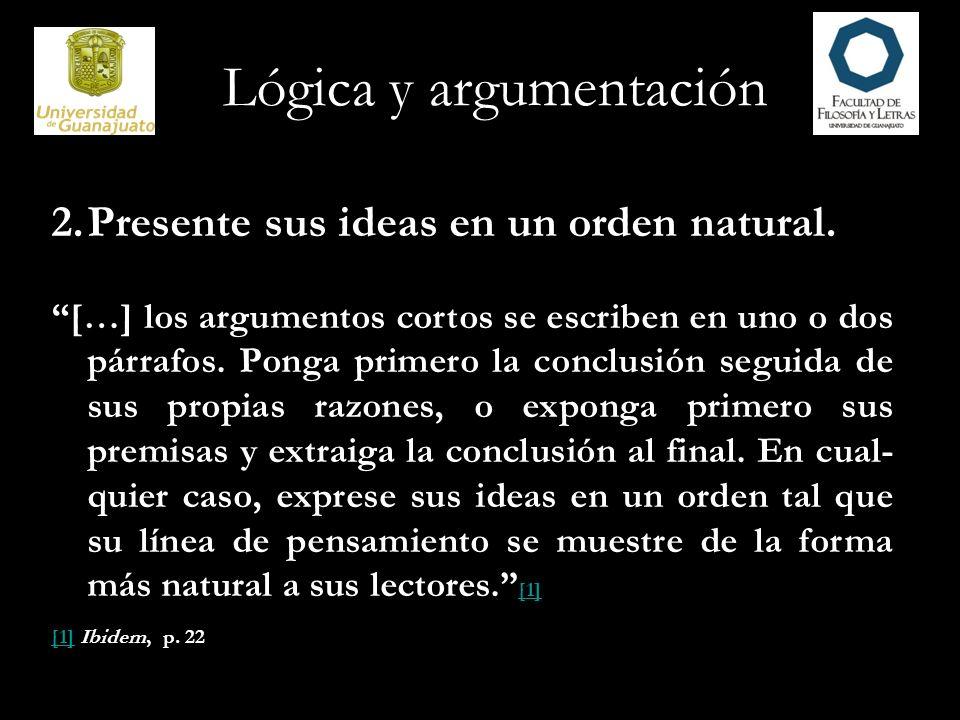 Lógica y argumentación 3.Parta de premisas fiables.