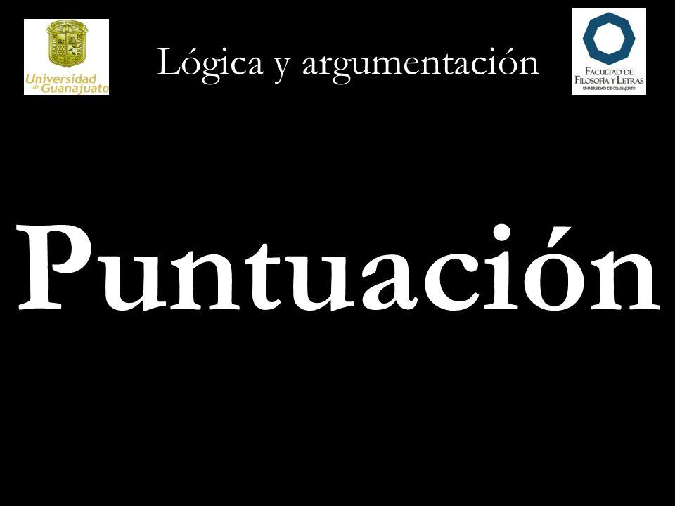 Lógica y argumentación Puntuación