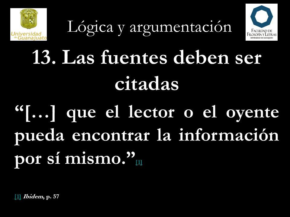 Lógica y argumentación 14.¿Están bien informadas las fuentes.