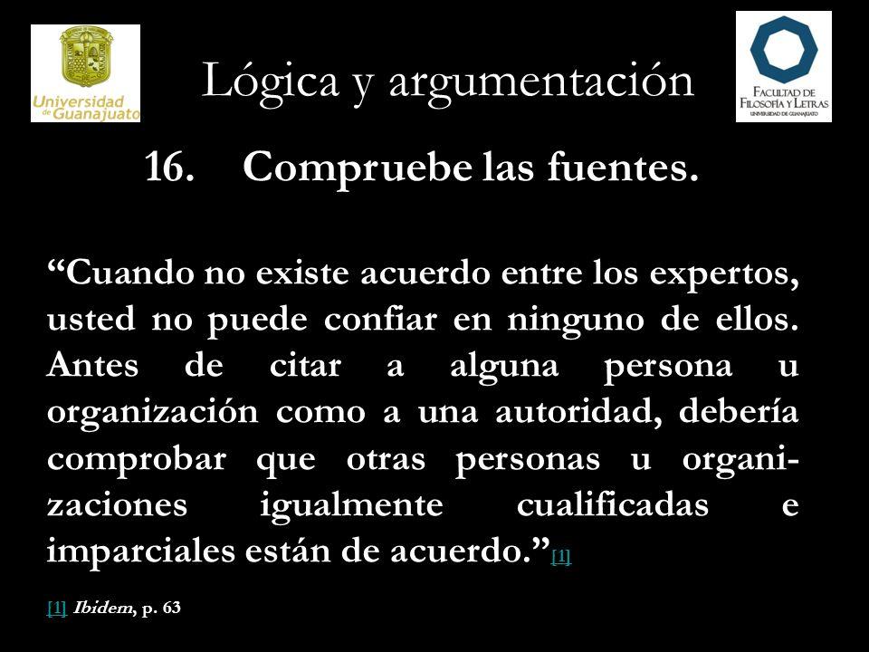 Lógica y argumentación 17.Los ataques personales no descalifican las fuentes.