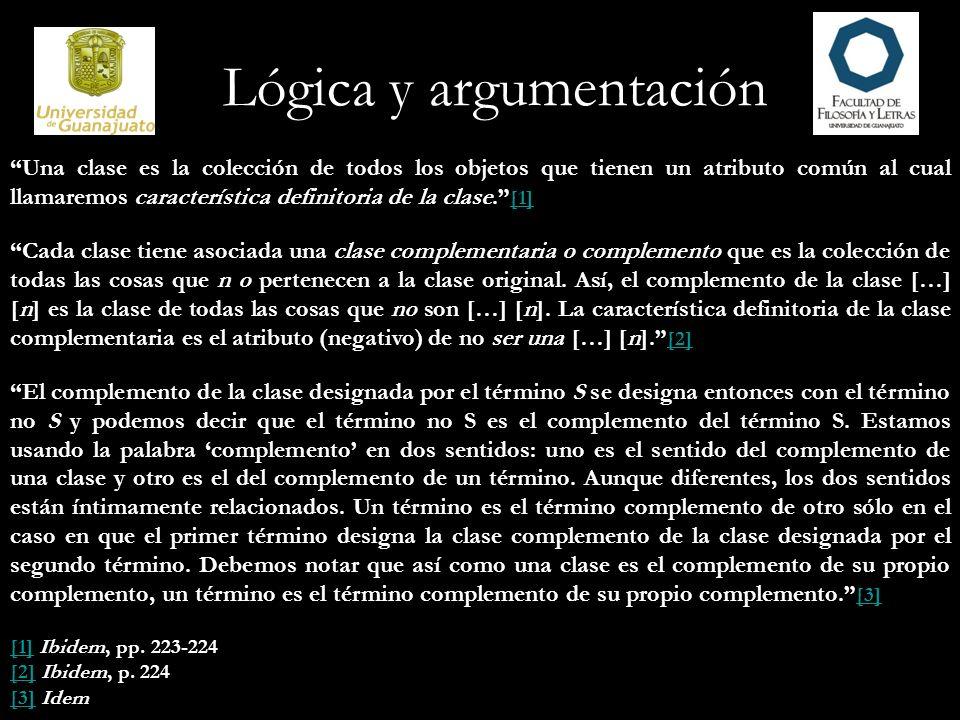 Lógica y argumentación Una clase es la colección de todos los objetos que tienen un atributo común al cual llamaremos característica definitoria de la