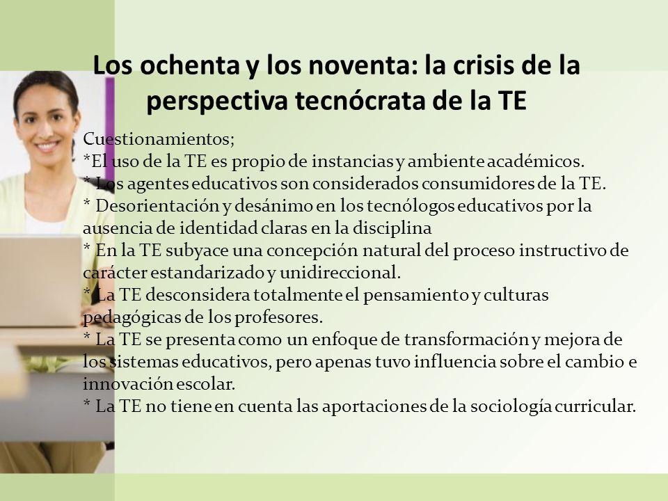 (2) La reconceptualización de la Tecnología Educativa desde una multidisciplinar y crítica de las ciencias sociales