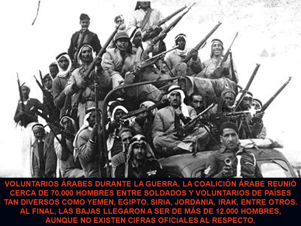 VOLUNTARIOS ÁRABES DURANTE LA GUERRA. LA COALICIÓN ÁRABE REUNIÓ CERCA DE 70.000 HOMBRES ENTRE SOLDADOS Y VOLUNTARIOS DE PAÍSES TAN DIVERSOS COMO YEMEN