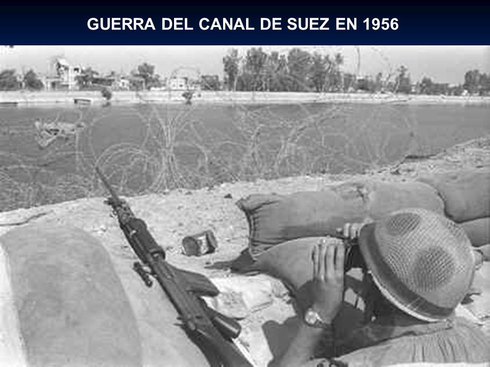 GUERRA DEL CANAL DE SUEZ EN 1956