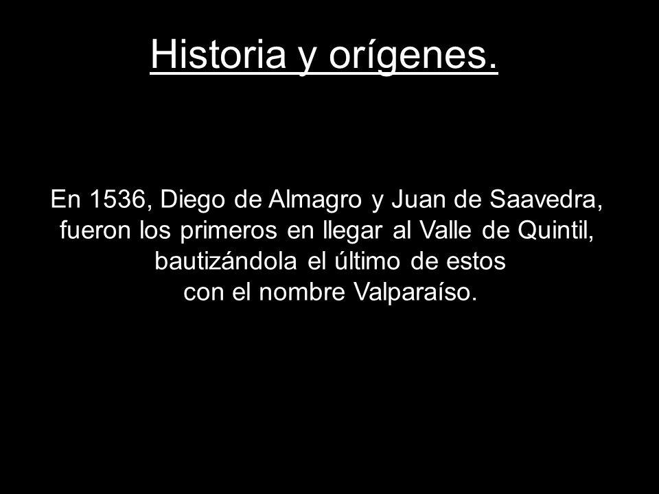 Historia y orígenes. En 1536, Diego de Almagro y Juan de Saavedra, fueron los primeros en llegar al Valle de Quintil, bautizándola el último de estos