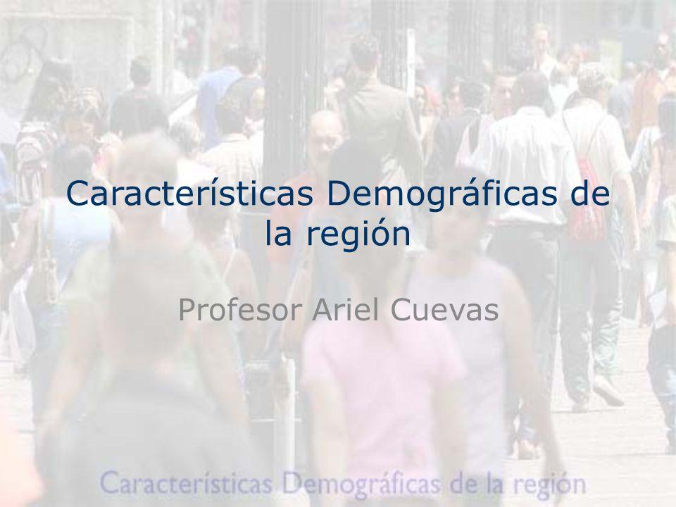 Características Demográficas de la región Profesor Ariel Cuevas