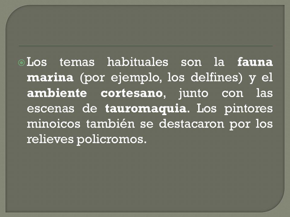 Los temas habituales son la fauna marina (por ejemplo, los delfines) y el ambiente cortesano, junto con las escenas de tauromaquia. Los pintores minoi