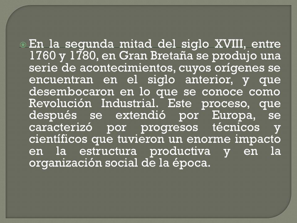 Con la industrialización debutó la sociedad de clases, encabezada por los poseedores de la riqueza (banqueros, comerciantes e industriales) y los propietarios de la tierra.
