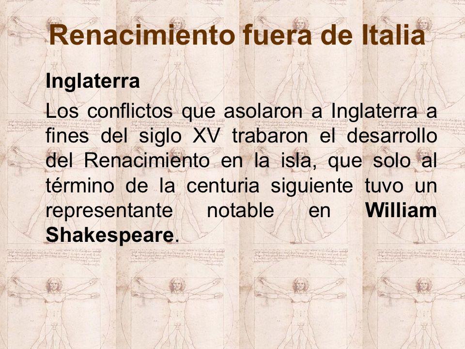 Inglaterra Los conflictos que asolaron a Inglaterra a fines del siglo XV trabaron el desarrollo del Renacimiento en la isla, que solo al término de la