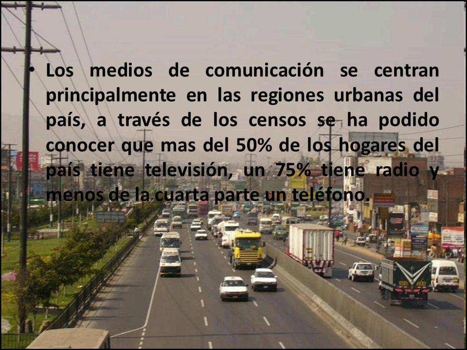 Los medios de comunicación se centran principalmente en las regiones urbanas del país, a través de los censos se ha podido conocer que mas del 50% de