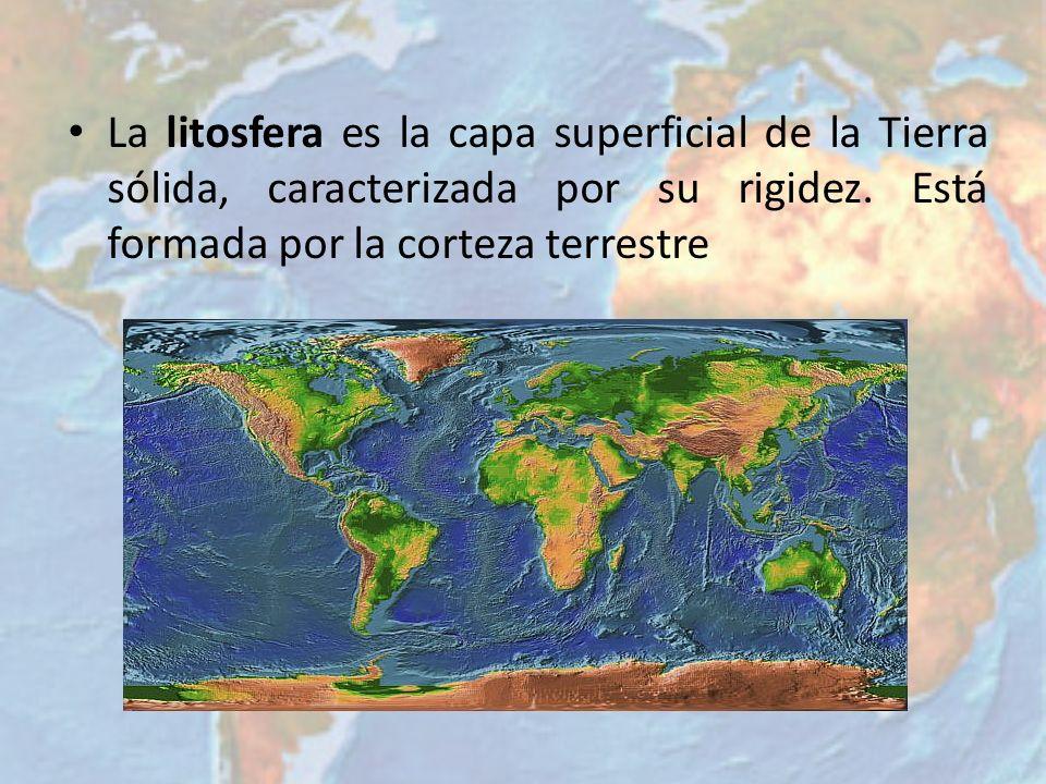 La litosfera es la capa superficial de la Tierra sólida, caracterizada por su rigidez. Está formada por la corteza terrestre