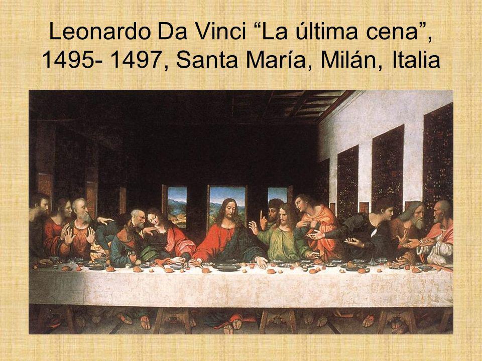 Leonardo Da Vinci La última cena, 1495- 1497, Santa María, Milán, Italia