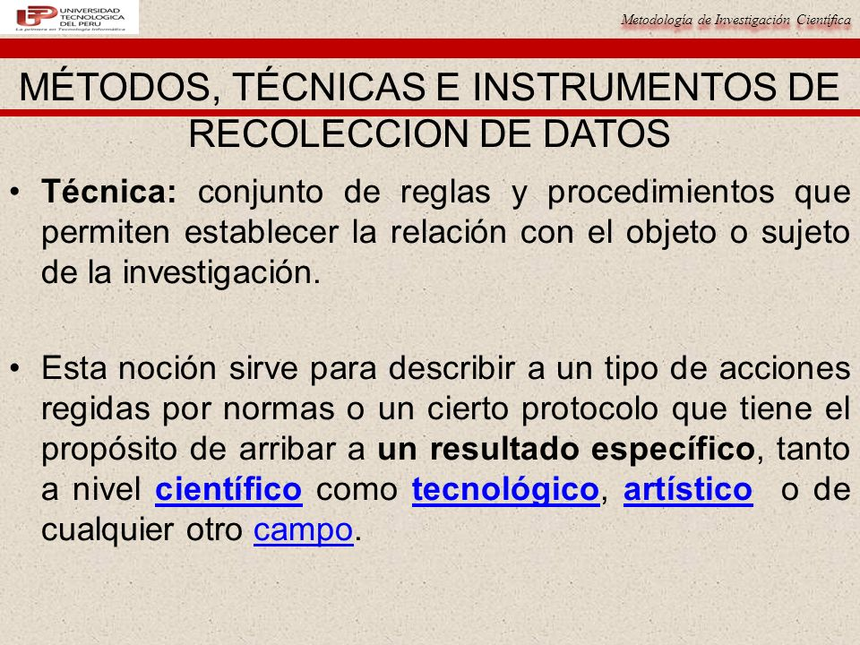 Metodología de Investigación Científica Técnica: conjunto de reglas y procedimientos que permiten establecer la relación con el objeto o sujeto de la