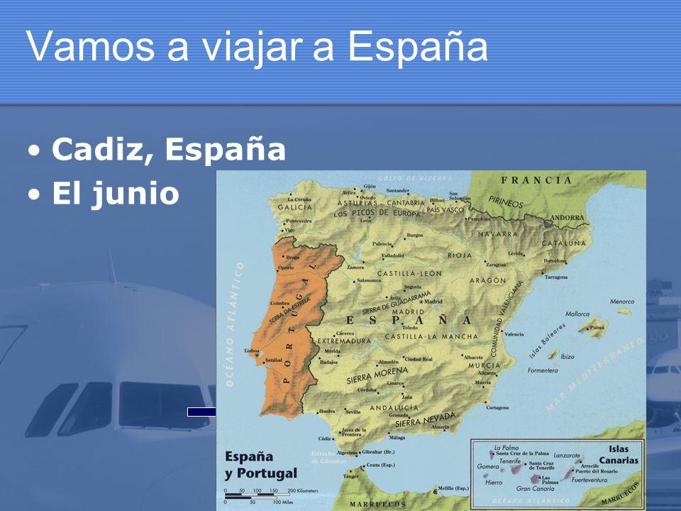 Vamos a viajar a España Cadiz, España El junio