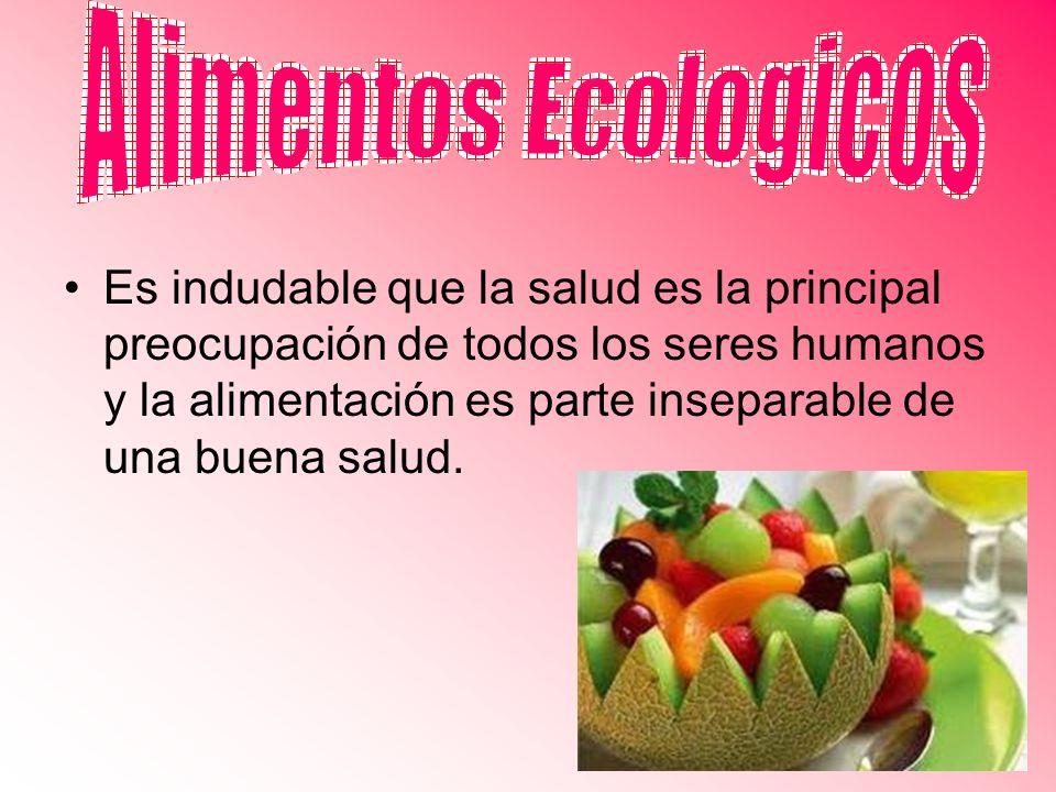 Se podría decir que los alimentos ecológicos, orgánicos o biológicos, son aquellos alimentos y bebidas producidos sin la utlización de productos químicos en todas las fases de su elaboración.alimentos y bebidas producidos