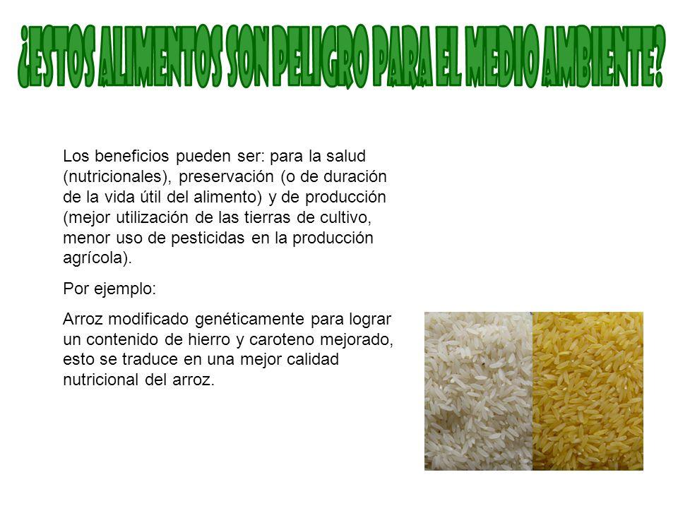 Los beneficios pueden ser: para la salud (nutricionales), preservación (o de duración de la vida útil del alimento) y de producción (mejor utilización