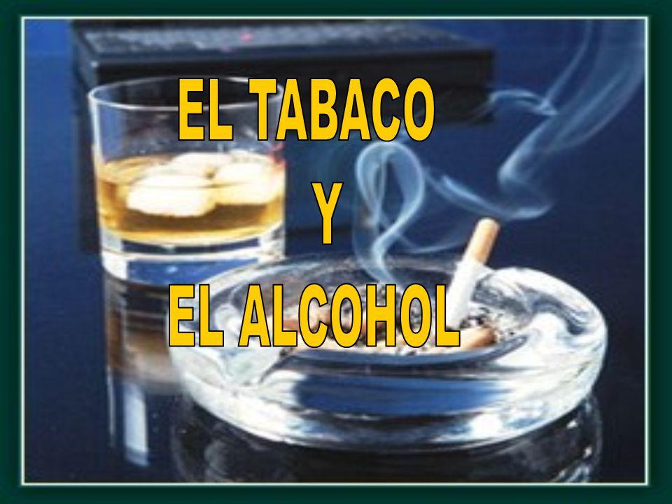 EL TABACO El tabaco tiene poder adictivo debido principalmente a su componente activo, la nicotina, que actúa sobre el sistema nervioso central.