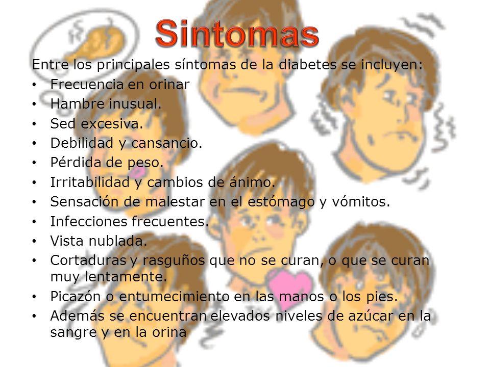 Entre los principales síntomas de la diabetes se incluyen: Frecuencia en orinar Hambre inusual. Sed excesiva. Debilidad y cansancio. Pérdida de peso.