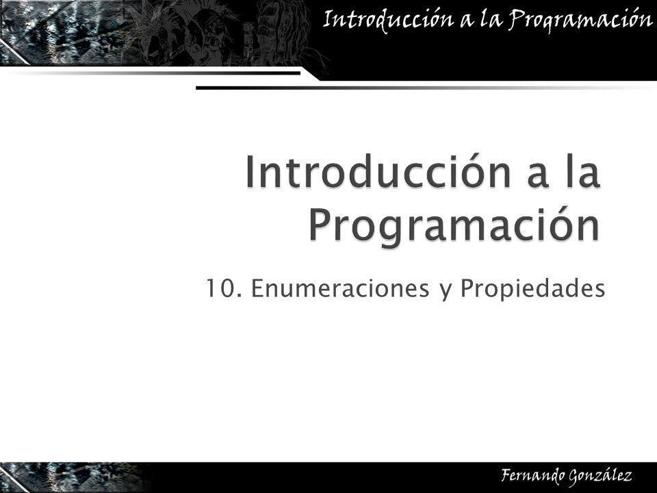 10. Enumeraciones y Propiedades