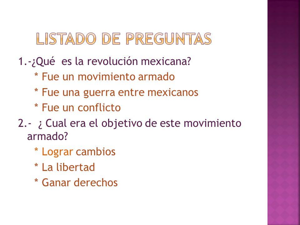 QUE EL ALUMNO ANALICE E IDENTIFIQUE LOS BENEFICIOS OBTENIDOS CON EL MOVIMIENTO DE LA REVOLUCION MEXICANA