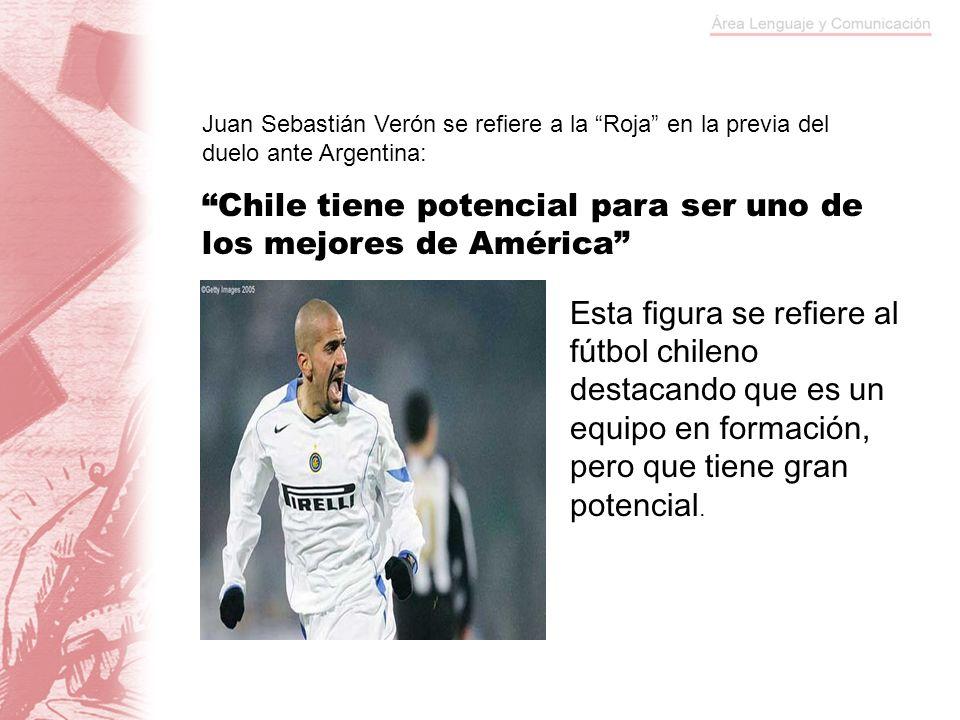 Juan Sebastián Verón se refiere a la Roja en la previa del duelo ante Argentina: Chile tiene potencial para ser uno de los mejores de América Esta fig