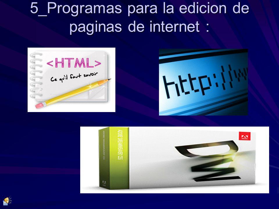 5_Programas para la edicion de paginas de internet :