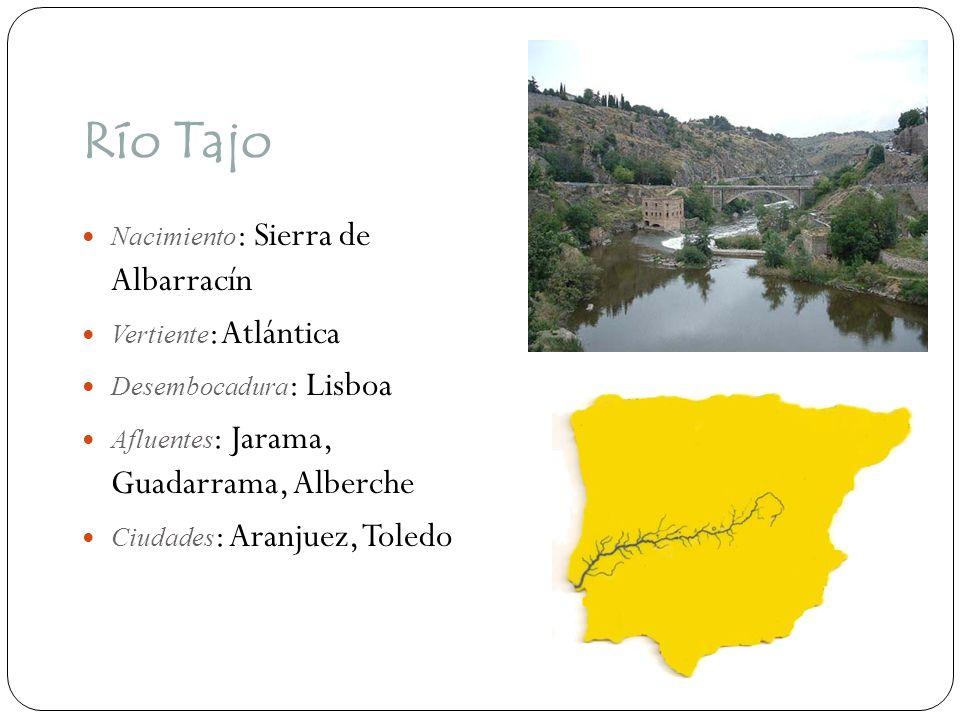 Río Tajo Nacimiento : Sierra de Albarracín Vertiente : Atlántica Desembocadura : Lisboa Afluentes : Jarama, Guadarrama, Alberche Ciudades : Aranjuez,