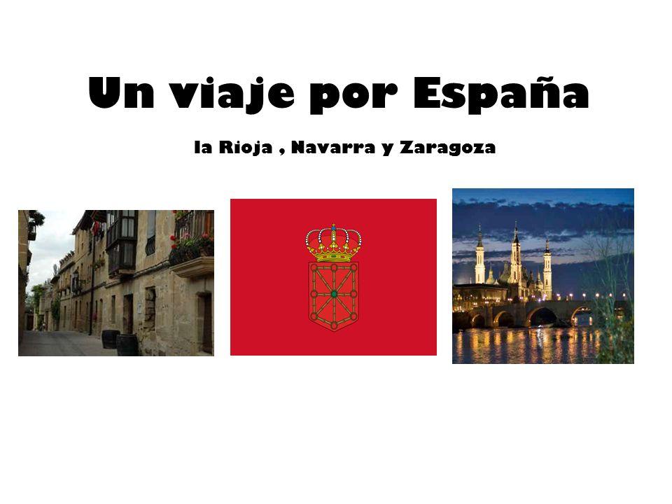 Un viaje por España la Rioja, Navarra y Zaragoza