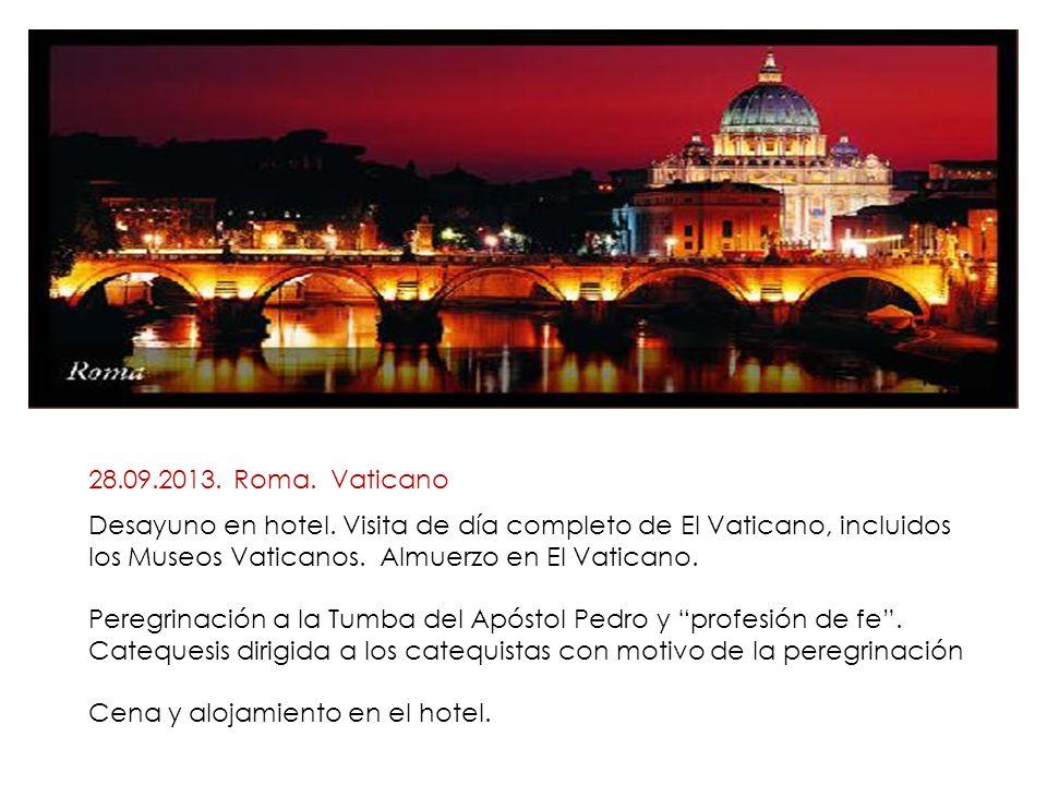28.09.2013. Roma. Vaticano Desayuno en hotel.