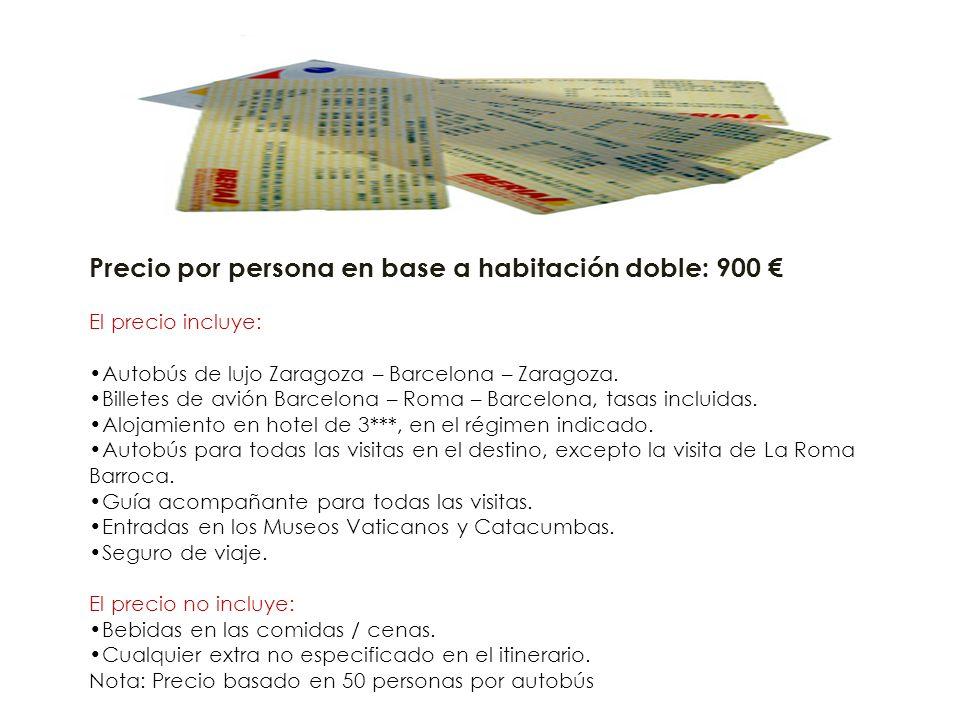 Precio por persona en base a habitación doble: 900 El precio incluye: Autobús de lujo Zaragoza – Barcelona – Zaragoza.