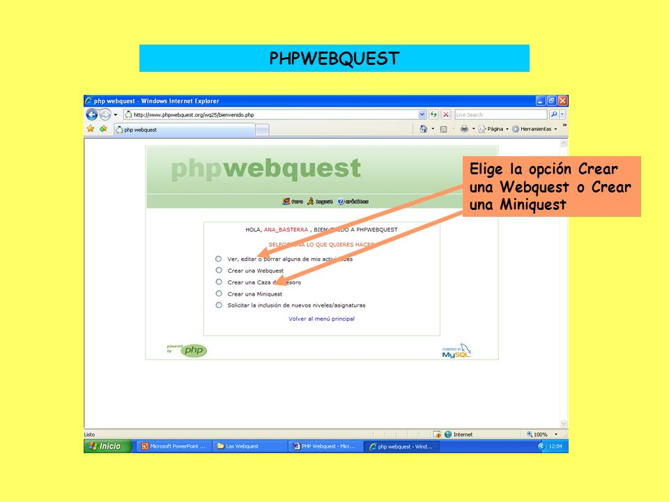 PHPWEBQUEST Elige la opción Crear una Webquest o Crear una Miniquest