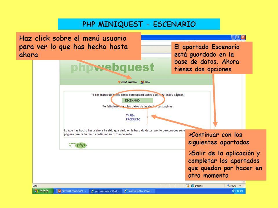 PHP MINIQUEST - ESCENARIO El apartado Escenario está guardado en la base de datos.