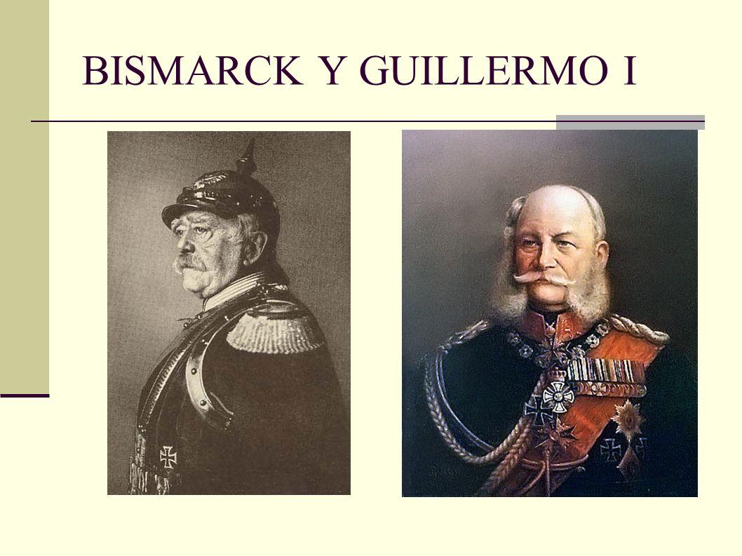 BISMARCK Y GUILLERMO I