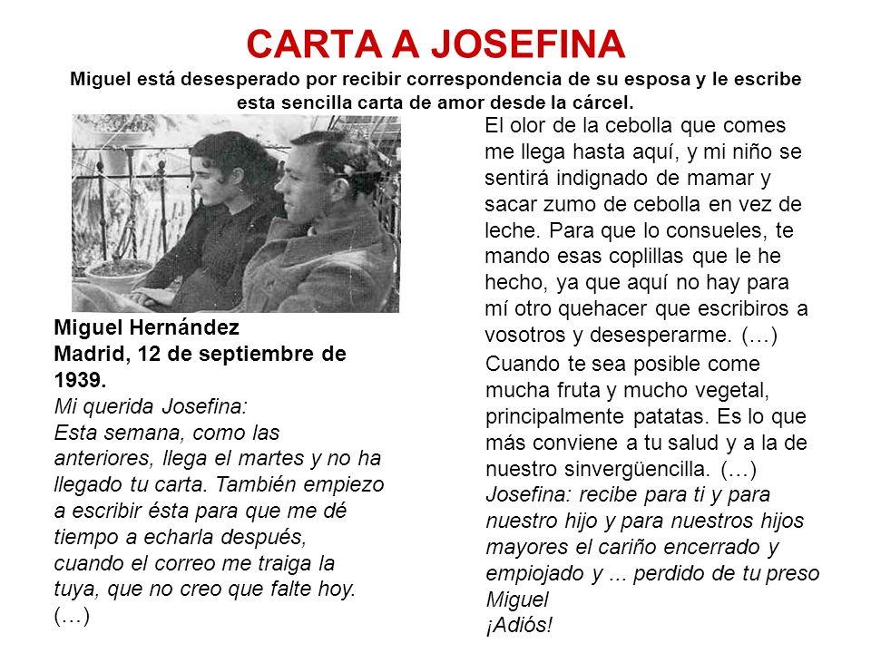 CARTA A JOSEFINA Miguel está desesperado por recibir correspondencia de su esposa y le escribe esta sencilla carta de amor desde la cárcel. El olor de