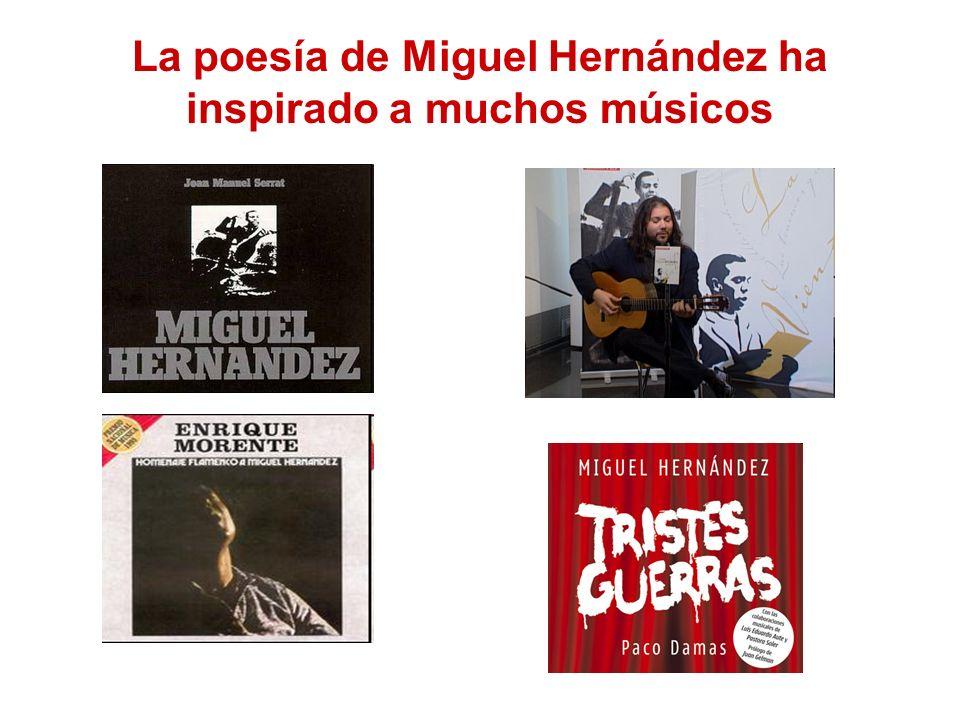 La poesía de Miguel Hernández ha inspirado a muchos músicos