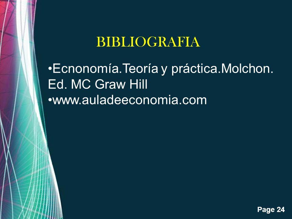 Free Powerpoint Templates Page 24 BIBLIOGRAFIA Ecnonomía.Teoría y práctica.Molchon. Ed. MC Graw Hill www.auladeeconomia.com