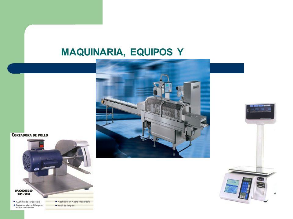 MAQUINARIA, EQUIPOS Y
