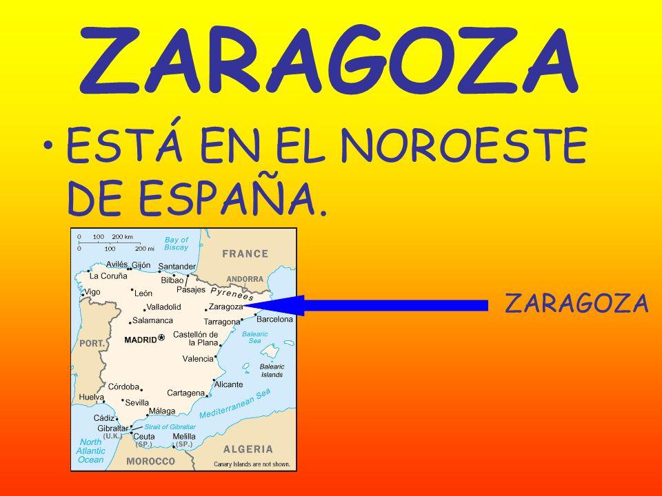 ESTÁ EN EL NOROESTE DE ESPAÑA. ZARAGOZA