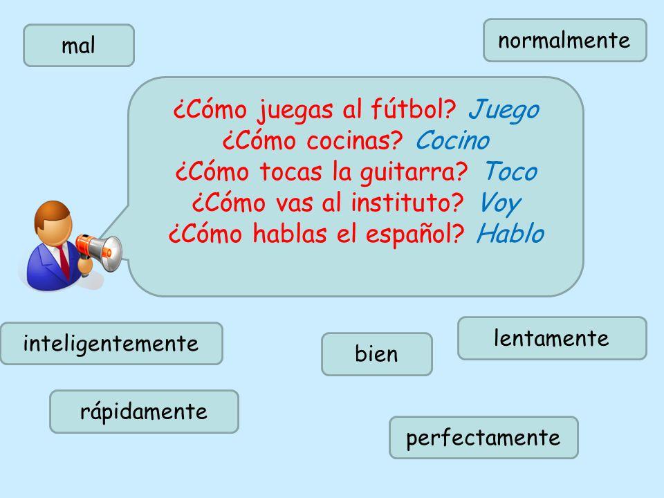 ¿Y tú. ¿Qué opinas. Shakira habla.. perfectamente / bien / mal / bastante mal..el español.