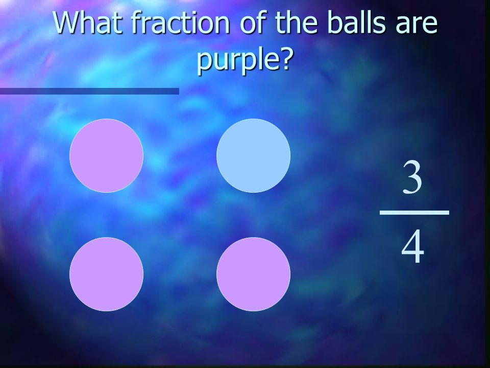 What fraction of the balls are purple 3 4