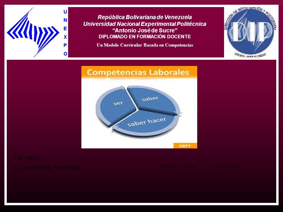 República Bolivariana de Venezuela Universidad Nacional Experimental Politécnica Antonio José de Sucre DIPLOMADO EN FORMACIÓN DOCENTE Un Modelo Curric