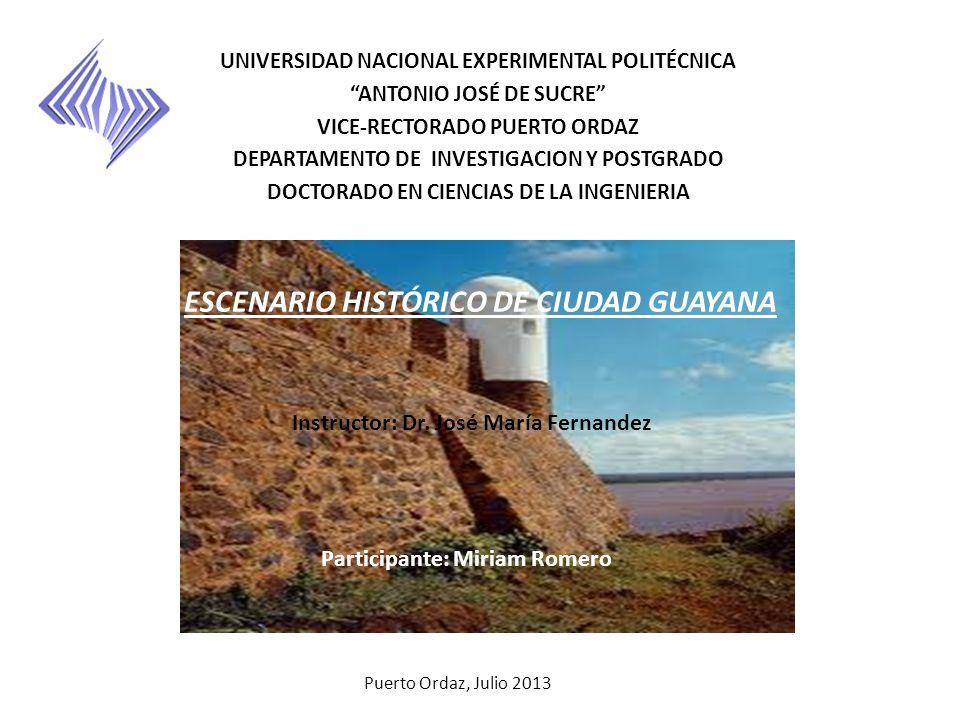 Participante: Miriam Romero UNIVERSIDAD NACIONAL EXPERIMENTAL POLITÉCNICA ANTONIO JOSÉ DE SUCRE VICE-RECTORADO PUERTO ORDAZ DEPARTAMENTO DE INVESTIGAC