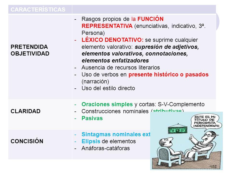 d) Rasgos lingüísticos -El lenguaje periodístico se caracteriza por la HETEROGENEIDAD, pues está condicionado por aspectos como el canal, el género o