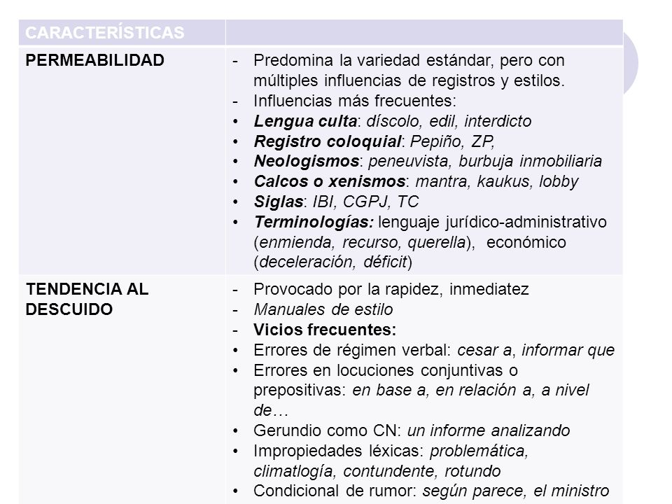 CARACTERÍSTICAS PRETENDIDA OBJETIVIDAD -Rasgos propios de la FUNCIÓN REPRESENTATIVA (enunciativas, indicativo, 3ª. Persona) -LÉXICO DENOTATIVO: se sup