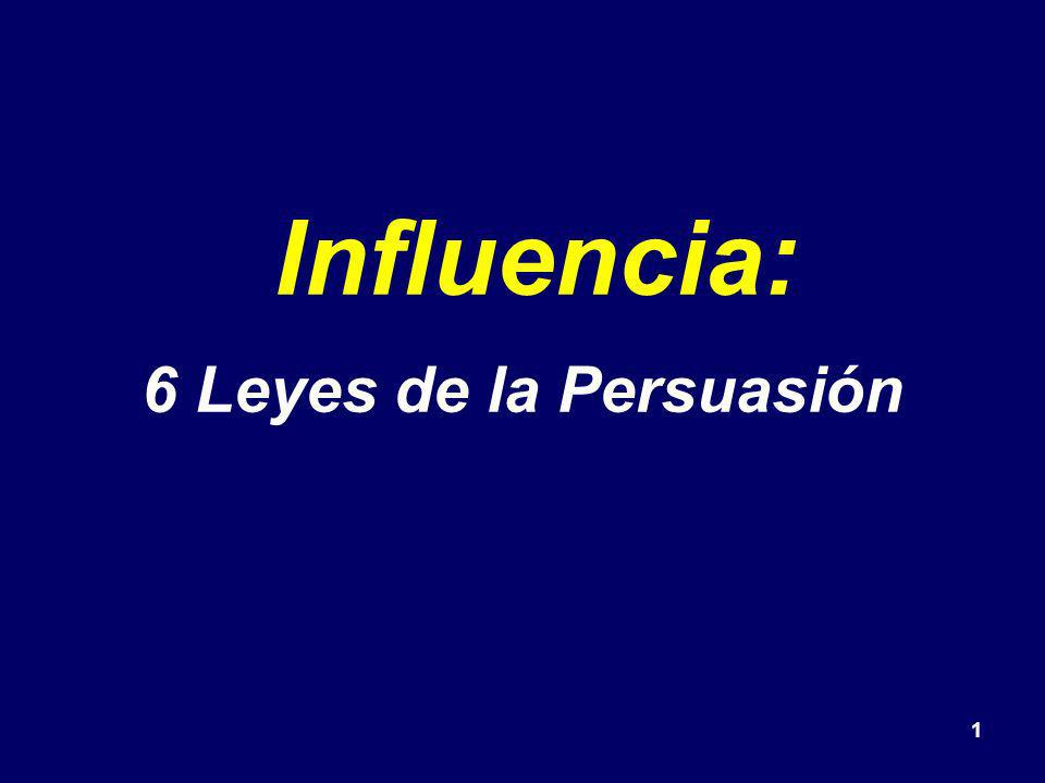 1 Influencia: 6 Leyes de la Persuasión