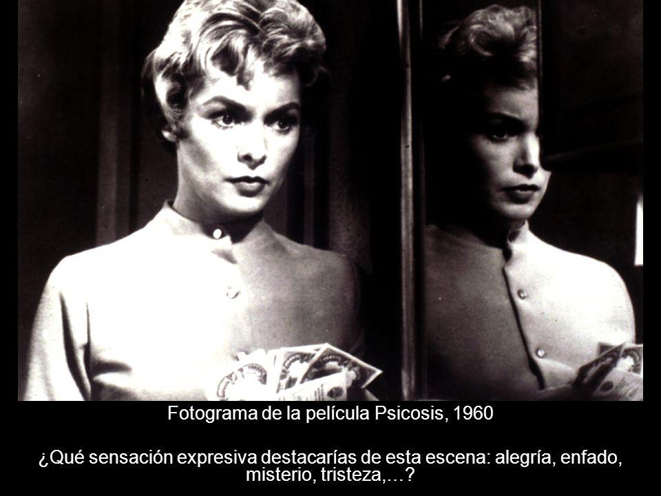 Fotograma de la película Psicosis, 1960 ¿Qué sensación expresiva destacarías de esta escena: alegría, enfado, misterio, tristeza,…?